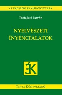Tótfalusi István: Nyelvészeti ínyencfalatok