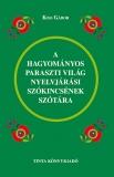 Tinta Knyvkiad: A hagyományos paraszti világ nyelvjárási szókincsének szótára