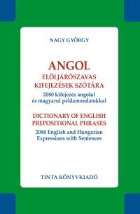 Nagy György: Angol elöljárószavas kifejezések szótára