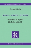 Tinta Knyvkiad: Anya - nyelv - tudor