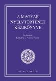 Tinta Knyvkiad: A magyar nyelvtörténet kézikönyve