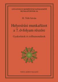 H. Tóth István: Helyesírási munkafüzet a 7. évfolyam részére