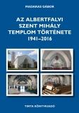 Tinta Knyvkiad: Az Albertfalvi Szent Mihály Templom története