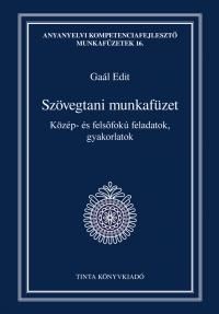 Gaál Edit: Szövegtani munkafüzet