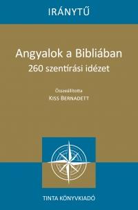Kiss Bernadett: Angyalok a Bibliában
