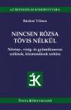 Tinta Knyvkiad: Nincsen rózsa tövis nélkül
