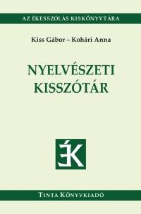 Kiss Gábor, Kohári Anna: Nyelvészeti kisszótár