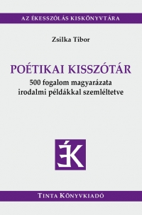Zsilka Tibor: Poétikai kisszótár
