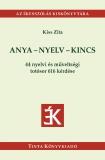Tinta Knyvkiad: Anya - nyelv - kincs