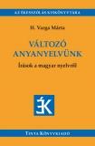 Tinta Knyvkiad: Változó anyanyelvünk