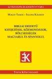 Tinta Knyvkiad: Bibliai eredetű kifejezések, közmondások, bölcsességek magyarul és spanyolul
