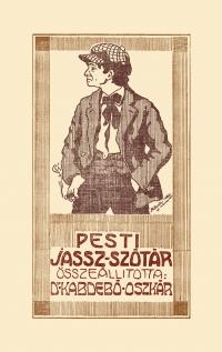 Kabdebó Oszkár: Pesti jassz-szótár
