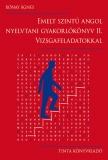 Tinta Knyvkiad: Emelt szintű angol nyelvtani gyakorlókönyv II.