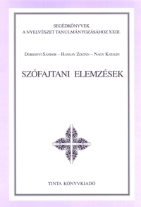 Dobsonyi Sándor, Hangay Zoltán, Nagy Katalin: Szófajtani elemzések
