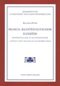 Balogh Péter: Francia jelentésváltozások elemzése
