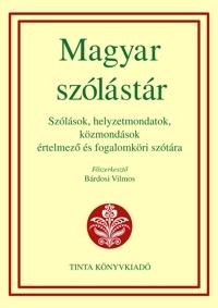 Bárdosi Vilmos: Magyar szólástár