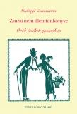 Tinta Knyvkiad: Zsuzsi néni illemtankönyve