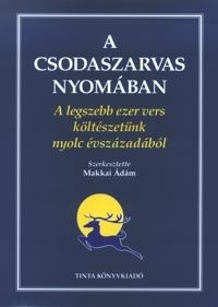 Makkai Ádám: A csodaszarvas nyomában